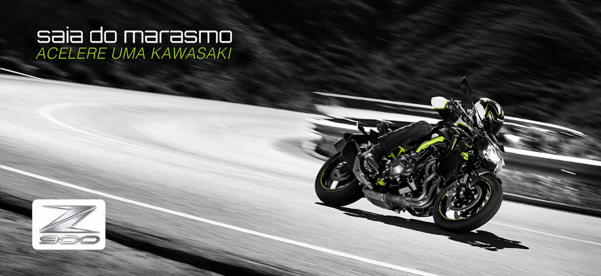 Saia do marasmo, Acelere uma Kawasaki